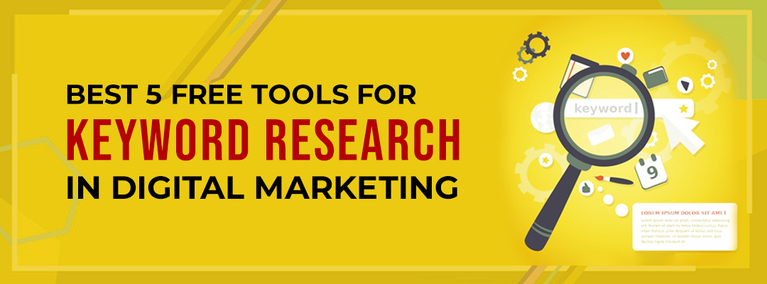BEST 5 FREE TOOLS FOR KEYWORD RESEARCH IN DIGITAL MARKETING